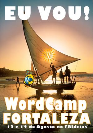 banner-wordcamp-fortaleza-jangada-300x430-eu-vou